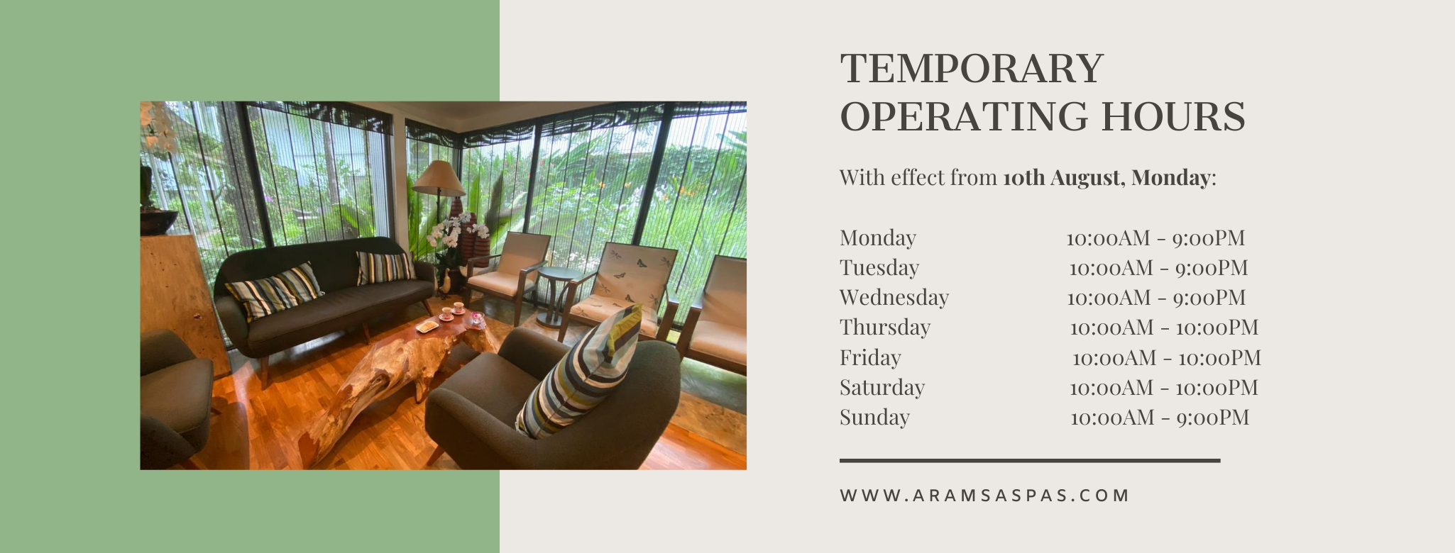 TEMPORARY OPERATING HOURS (AUGUST)